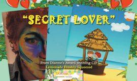 """Dianne Meinke """"Secret Lover"""""""